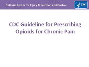 National Center for Injury Prevention and Control CDC