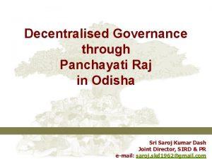 Decentralised Governance through Panchayati Raj in Odisha Sri