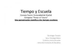 Tiempo y Escuela Consejo Escolar Comunidad de Madrid