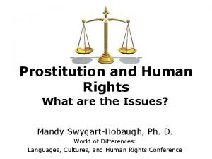 Prostitution and Human Rights What are the Issues