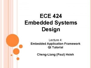 ECE 424 Embedded Systems Design Lecture 4 Embedded