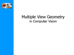 Multiple View Geometry in Computer Vision Multiple View
