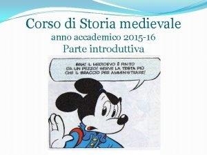 Corso di Storia medievale anno accademico 2015 16