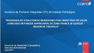 Iniciativa de Fomento Integradas IFI de Impacto Estratgico