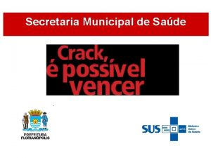 Secretaria Municipal de Sade Rede Municipal de Sade