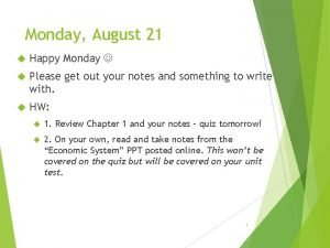 Monday August 21 Happy Monday Please get out