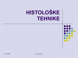 HISTOLOKE TEHNIKE 10112020 alen vukeli dr 1 l
