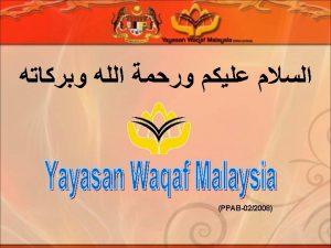 PELAKSANAAN WAKAF TUNAI MALAYSIA OLEH YAYASAN WAQAF MALAYSIA