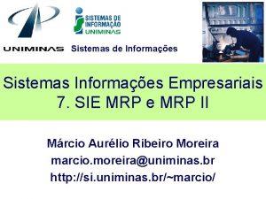 Sistemas de Informaes Sistemas Informaes Empresariais 7 SIE
