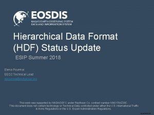 Hierarchical Data Format HDF Status Update ESIP Summer