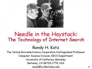 Needle in the Haystack The Technology of Internet
