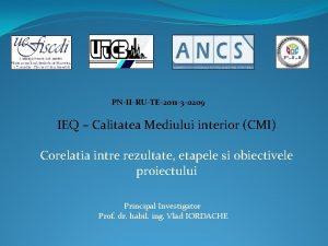 PNIIRUTE2011 3 0209 IEQ Calitatea Mediului interior CMI