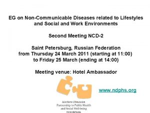 EG on NonCommunicable Diseases related to Lifestyles and