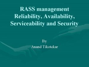 RASS management Reliability Availability Serviceability and Security By