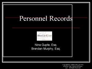 Personnel Records Nina Gupta Esq Brendan Murphy Esq