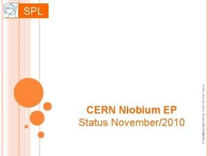 SPL 5 th SPL collaboration meeting November 2526
