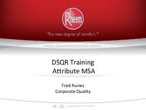 HEATING COOLING WATER HEATING PRODUCTS DSQR Training Attribute