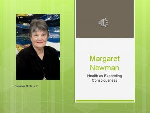 Margaret Newman Health as Expanding Consciousness Newman 2011