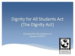 Dignity for All Students Act The Dignity Act