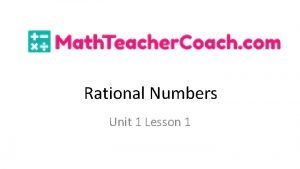 Rational Numbers Unit 1 Lesson 1 Rational Numbers