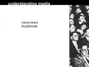 Vehicle Strand Audiences Audiences Introduction BS bobo dolls