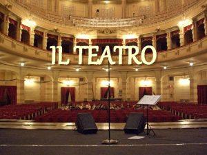 IL TEATRO La nascita del teatro moderno Quando