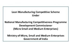 Lean Manufacturing Competitive Scheme Under National Manufacturing Competitiveness