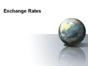 Exchange Rates 20 2 Exchange Rates Nominal exchange