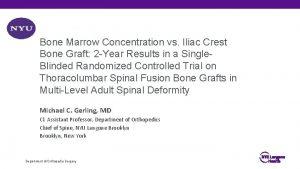 Bone Marrow Concentration vs Iliac Crest Bone Graft