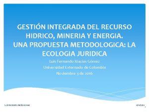 GESTIN INTEGRADA DEL RECURSO HIDRICO MINERIA Y ENERGIA