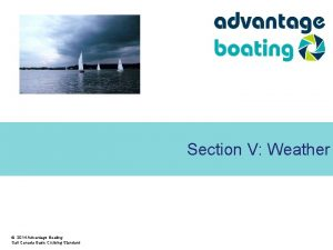 Section V Weather 2014 Advantage Boating Sail Canada