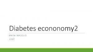 Diabetes econonomy 2 AMINI MASOUD 1397 Type 2