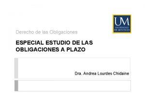 Derecho de las Obligaciones ESPECIAL ESTUDIO DE LAS