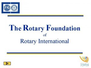 The Rotary Foundation of Rotary International Mission Statement