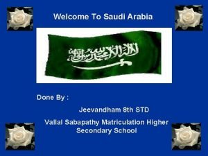 Welcome To Saudi Arabia Done By Jeevandham 8