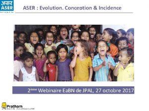 ASER Evolution Conception Incidence 2me Webinaire Ea BN