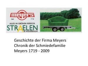 Geschichte der Firma Meyers Chronik der Schmiedefamilie Meyers