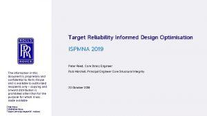 Target Reliability Informed Design Optimisation ISPMNA 2019 Peter
