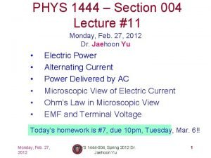 PHYS 1444 Section 004 Lecture 11 Monday Feb