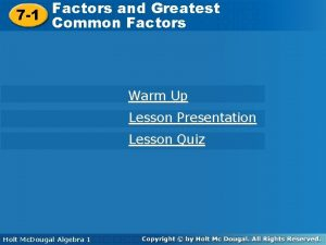 Factors and Greatest Common Factors 7 1 Common