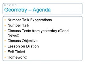 Geometry Agenda Number Talk Expectations Number Talk Discuss