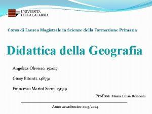 Corso di Laurea Magistrale in Scienze della Formazione