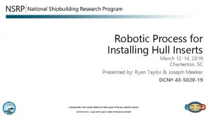 Robotic Process for Installing Hull Inserts March 12