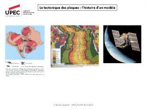 La tectonique des plaques lhistoire dun modle Damien