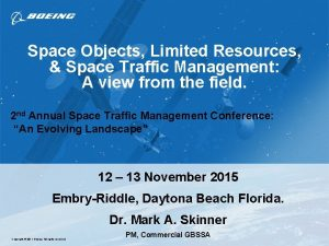 Space Objects Limited Resources Space Traffic Management A