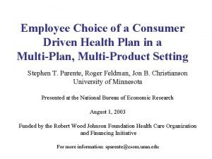 Employee Choice of a Consumer Driven Health Plan