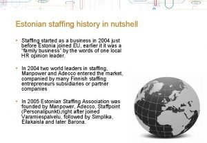 Estonian staffing history in nutshell Staffing started as