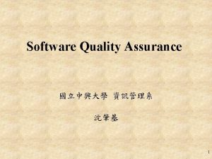 Software Quality Assurance 1 SW Quality Quality Factors
