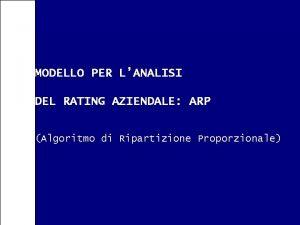 MODELLO PER LANALISI DEL RATING AZIENDALE ARP Algoritmo