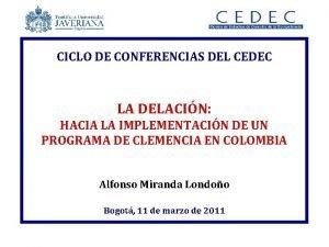 CICLO DE CONFERENCIAS DEL CEDEC LA DELACIN HACIA